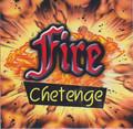 Chetenge...Fire (Ep) CD