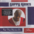 Gappy Ranks...Put The Stereo On LP