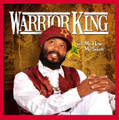 Warrior King...Tell Me How Me Sound CD