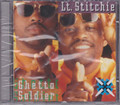 Lt. Stitchie...Ghetto Soldier CD