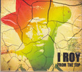 I Roy...From The Top CD