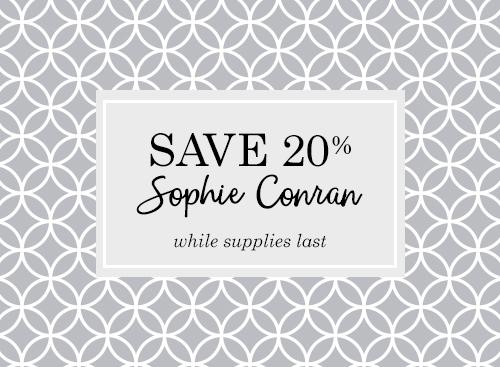 20% off Sophie Conran