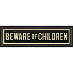 STREET SIGN BLACK - BEWARE OF CHILDREN