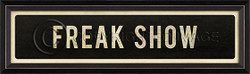 STREET SIGN BLACK - FREAK SHOW