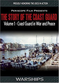 The Story of the Coast Guard - Volume 1 In War and Peace