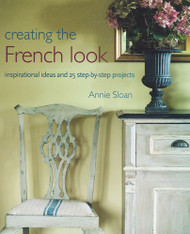 Annie Sloan's Creating the French Look
