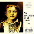 MI VOCACION ES EL AMOR by Luis Alfredo Diaz