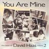 YOU ARE MINE by David Haas