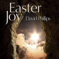 EASTER JOY by David Phillips