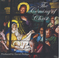 THE COMING OF CHRIST by David Phillips