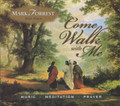 COME WALK WITH ME by Mark Forrest