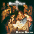 SILENT NIGHT by Robert Kochis
