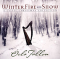 WINTER, FIRE AND SNOW by Orla Fallon