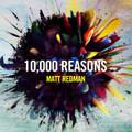10,000 REASONS by Matt Redman