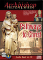 PATHWAYS TO CHRIST by Archbishop Fulton J Sheen