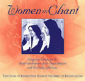 WOMEN IN CHANT by Benedictine nuns of the Abbey of Regina Laudis