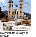 THE ROSARY with  Marilla Ness