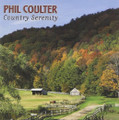 COUNTRY SERENITY by Phil Coulter