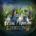 DESTINY by Celtic Woman - CD ONLY