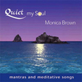 QUIET MY SOUL 2 CD by Monica Brown