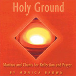 HOLY GROUND by Monica Brown