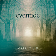 EVENTIDE by Voces8