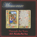 MEMORARE - THROUGH THE YEARS by Fr. Maximilian Mary Dean - CD