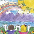 KIDS SING FOR JESUS9CATHOLIC SONGS FOR LITTLE ONES by The Rennas