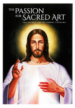 THE PASSION FOR SACRED ART - THE SACRED ART OF TOMMY CANNING - BOOK