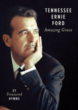AMAZING GRACE -21 TREASURED HYMNS - DVD  by Tennessee Ernie Ford