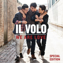 WE ARE LOVE - SPECIAL EDITION by IL VOLO