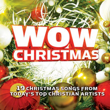 WOW CHRISTMAS-19 Christmas Sons from Today's Top Christmas Artists