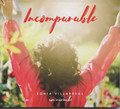 INCOMPARABLE by Sonia Villarreal
