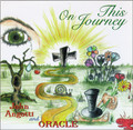ON THIS JOURNEY  by John Angotti and Oracle