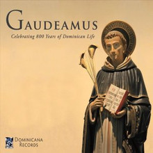 GAUDEAMUS by The Dominican Friars