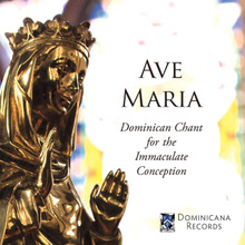 AVE MARIA - Dominican Chant for the Immaculate Conception by The Dominican Friars