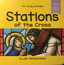 STATIONS OF THE CROSS - Roman Catholic Picture Book by Ellen Tomaszewski