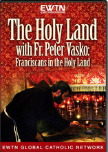 THE HOLY LAND - DVD with Fr. Peter Vasko