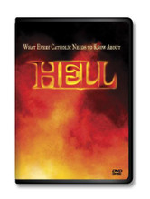 WHAT EVERY CATHOLIC NEEDS TO KNOW ABOUT HELL-DVD
