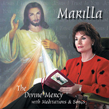 THE DIVINE MERCY with  Marilla Ness