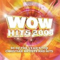 WOW HITS 2008 by Various