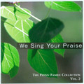 WE SING YOUR PRAISE-VOL 2-Flynn Family Collection by Still Waters & Vinny Flynn