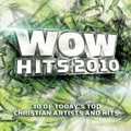 WOW HITS 2010 by Various