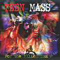 TEEN MASS FOR THE MILLENNIUM by Sal Solo