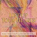 LIFT UP YOUR HEARTS by St. Louis Jesuits