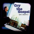CRY THE GOSPEL (SONGBOOK) by Tom Booth