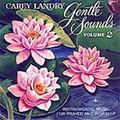 GENTLE SOUNDS VOLUME II by Carey Landry