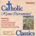 CATHOLIC CLASSICS: VOL 3 by GIA