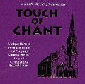 TOUCH OF CHANT by Jack Heinzl