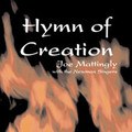 HYMN OF CREATION by Joe Mattingly